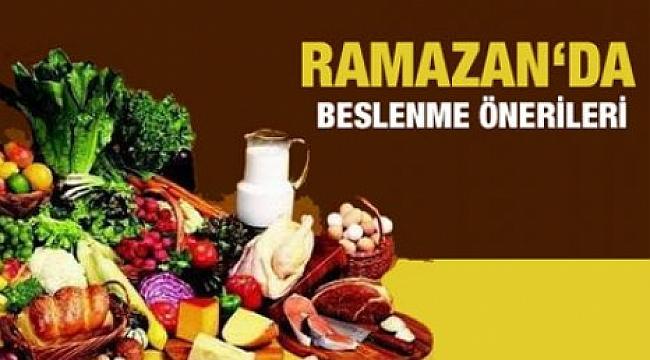 RAMAZANDA BESLENME ÖNERİLERİ