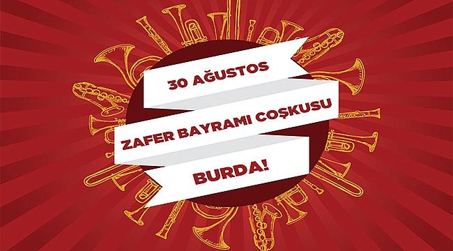 30 AĞUSTOS ZAFER COŞKUSU 17 BURDA'DA