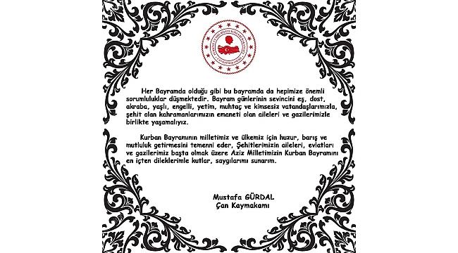 Çan Kaymakamı Mustafa Gürdal'ın Kurban Bayramı Kutlama Mesajı