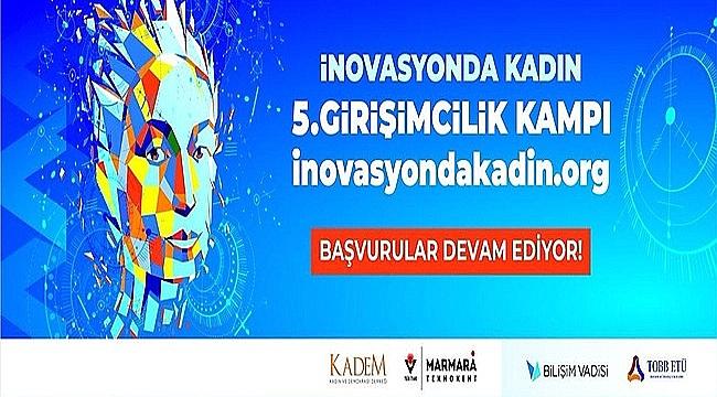 KADEM, ÇANAKKALELİ GİRİŞİMCİ KADINLARI İNOVASYON KAMPINA DAVET EDİYOR